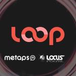 メタップスとLOCUSが業務提携で『LOOP』を提供